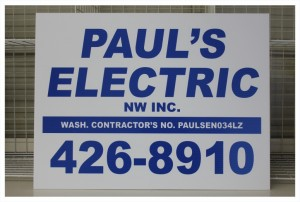 Paul's Electric 18 X 24 Corrugated Job Site Sign